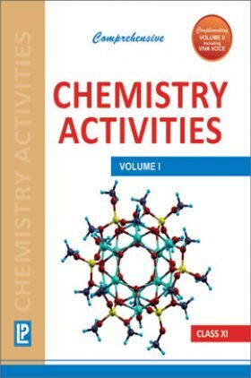 Comprehensive Chemistry Activities Class 11th Vol.I