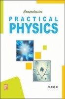 Comprehensive Practical Physics Class 11th New