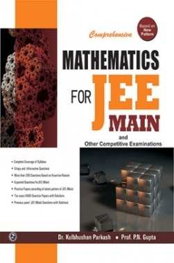 Comprehensive Mathematics for JEE (Main) and other Competitive Examination