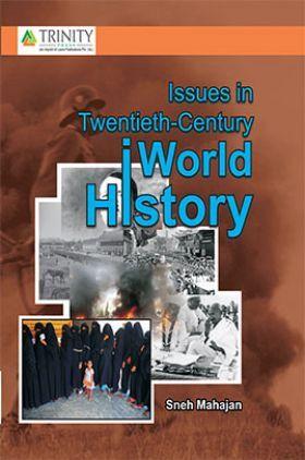 Issues In Twentieth-century World History