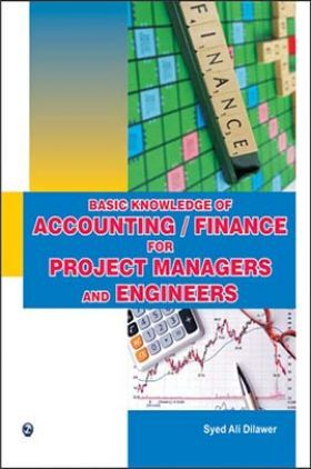 Basic Knowledge Of Accounting/Finance For Project Managers And Engineers