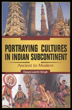 Portraying Cultures In Indian Subcontinent