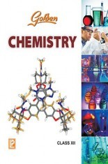 Download Golden Chemistry Class XII (New Edition) by N K