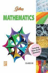 Golden Mathematics Class XII (New Edition)