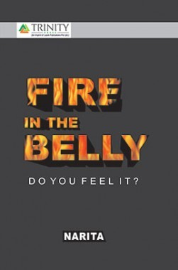 Fire in the Belly-Do you feel it?