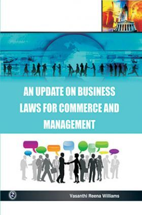 An Update On Business Laws For Commerce And Management