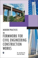 Modern Practice In Formwork For Civil Engineering Construction Works