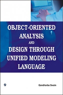 Object-Oriented Analysis and Design Through Unified Modeling Language