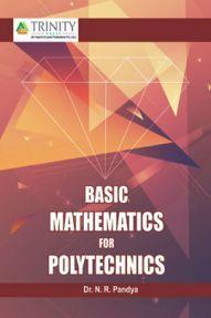 Basic Mathematics for Polytechnics