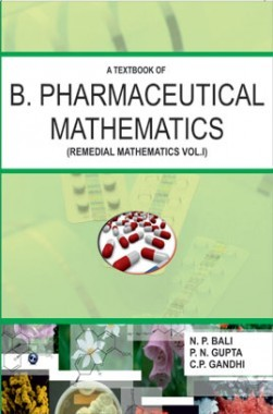 A Textbook Of Pharmaceutical Mathematics Vol-I