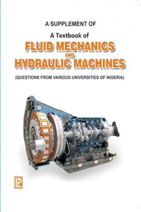 A Supplement Of A Textbook Of Fluid Mechanics And Hydraulic Machines