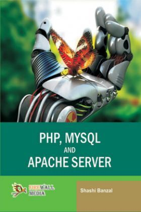 PHP, MYSQL And Apache Server
