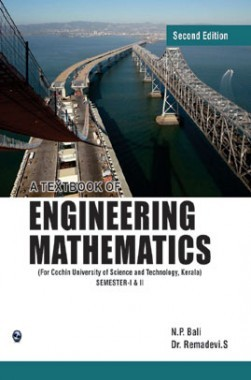 A Textbook Of Engineering Mathematics Sem-I & II (Cochin University of Science And Techmology) Kerla