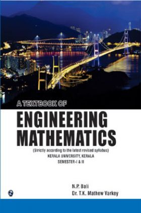 A Textbook Of Engineering Mathematics Sem I & II (Kerla University) Kerla