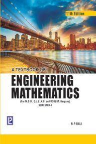 A Textbook Of Engineering Mathematics Sem I (MDU, GJU, KU And DCRUST) Haryana