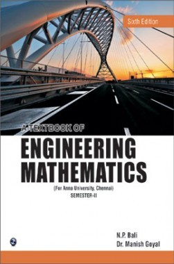 A Textbook Of Engineering Mathematics Sem II (Anna University) Chennai