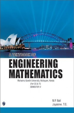 A Textbook Of Engineering Mathematics Semester-V (MGU, Kottayam) Kerla (For CS & IT)