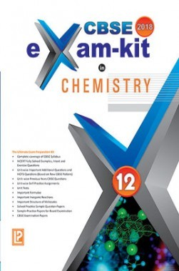 CBSE Exam Kit In Chemistry Class 12 For 2018 Exam