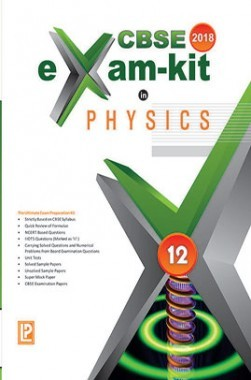 Download CBSE Exam Kit In Physics Class 12 For 2018 Exam by R K Singh PDF  Online