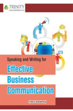 Speaking And Writing For Effective Business Communication