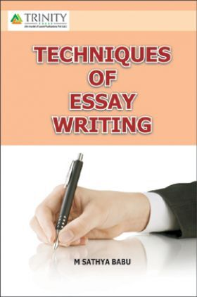 Techniques Of Essay Writing