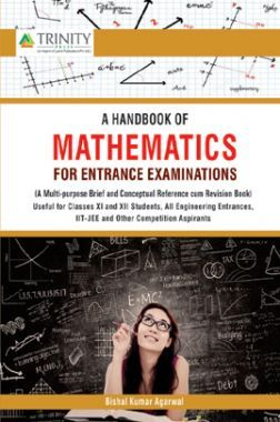 A Handbook Of Mathematics For Entrance Examinations