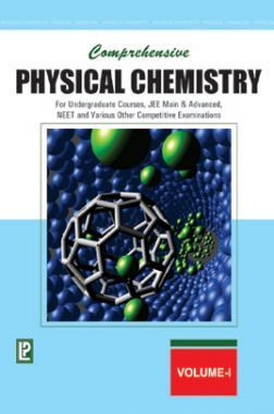 Comprehensive Physical Chemistry Vol - I