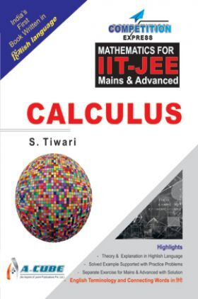 Mathematics For IIT-JEE Mains And Advanced Calculus