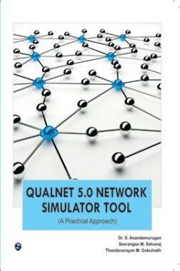Qualnet 5.0 Network Simulator Tool (A Practical Approach)