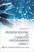 Problem Solving And Computer Programming Using C