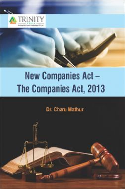 New Companies Act - The Companies Act, 2013