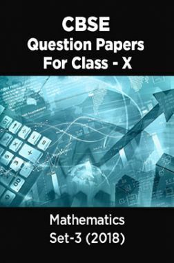 CBSE Question Papers For Class - X Mathematics Set-3 (2018)