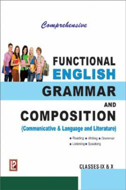 Comprehensive Functional Grammar And Composition For Class IX & X (2018 Edition)