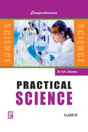 Comprehensive Practical Science For Class IX(2018 Edition)