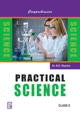 Comprehensive Practical Science For Class X(2018 Edition)