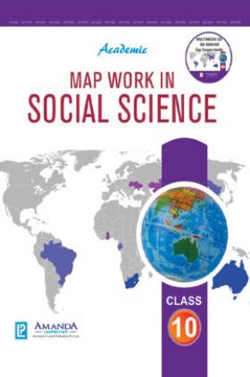 Academic Map Work In Social Science For Class X (2018 Edition)