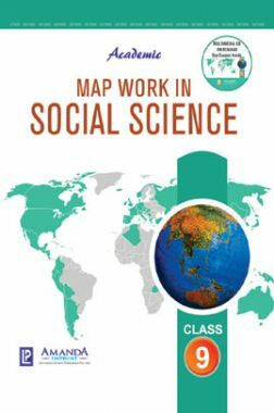 Academic Map Work In Social Science For Class IX (2018 Edition)