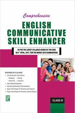 Comprehensive English Communicative Skill Enhancer For Class IX Term-I & II(2018 Edition)
