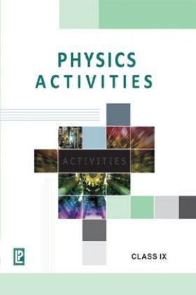 Physics Activities For Class IX (2018 Edition)