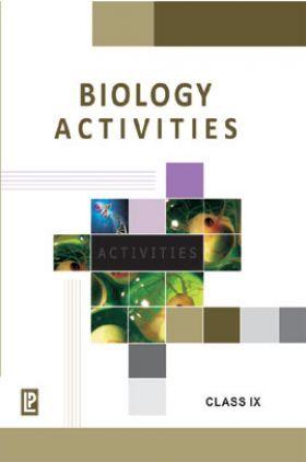 Biology Activities For Class IX (2018 Edition)