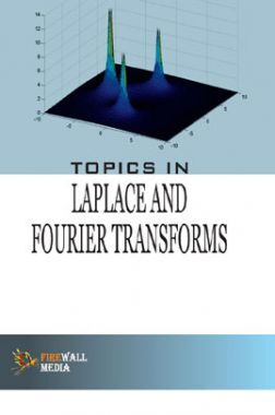 Topics In Laplace And Fourier Transforms
