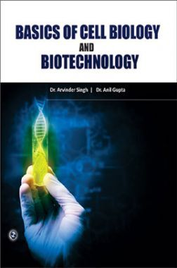 Basics Of Cell Biology And Biotechnology