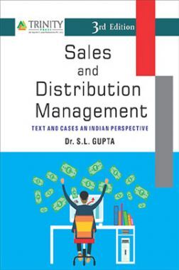 Sales And Distribution Management-Text And Cases An Indian Perspective