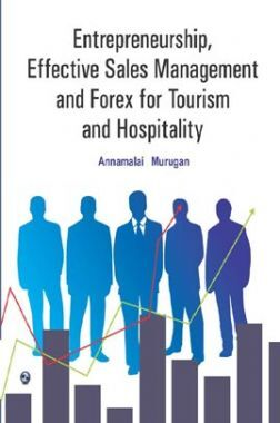Entrepreneurship, Effective Sales Management And Forex For Tourism And Hospitality
