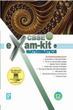 CBSE Exam Kit In Mathematics For Class - XII For 2020 Exam