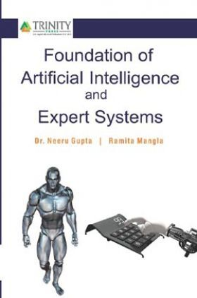 Foundation Of Artificial Intelligence And Expert Systems