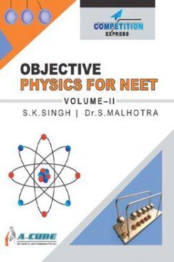 Objective Physics For NEET Volume - II