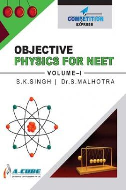 Objective Physics For NEET Volume - I