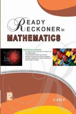Ready Reckoner In Mathematics For Class - XI