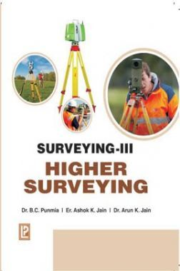 Surveying Vol - III (Higher Surveying)